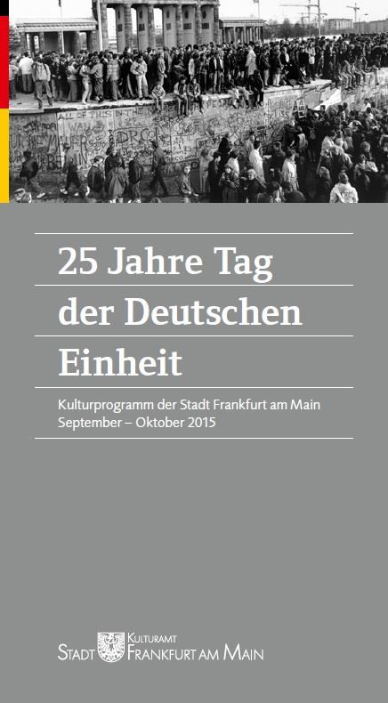 """Broschüre \""""Kulturprogramm 25 Jahre Tag der Deutschen Einheit\"""" Kulturamt der Stadt Frankfurt am Main"""